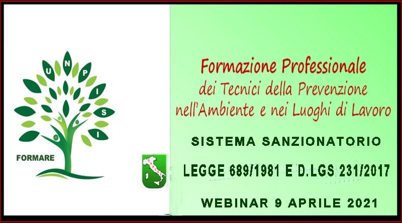 SISTEMA SANZIONATORIO. LEGGE 689/1981 E D.LGS 231/2017 – Webinar 9 Aprile 2021