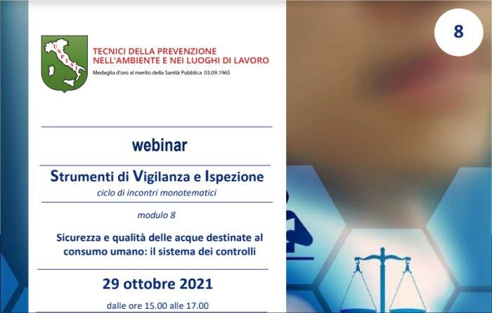 UNPISI – webinar Sicurezza e qualità delle acque destinate al consumo umano: il sistema dei controlli – 29 ottobre 2021